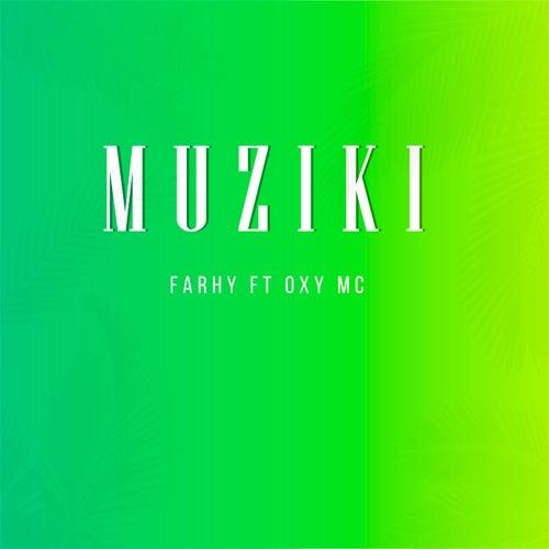 Muziki von Farhy