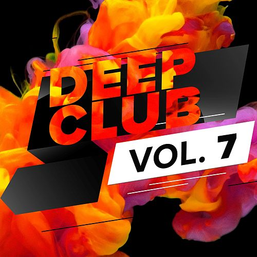 Deep Club, Vol. 7 von Various Artists