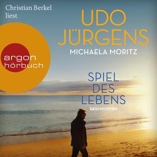Spiel des Lebens - Geschichten (Ungekürzte Lesung) von Udo Jürgens