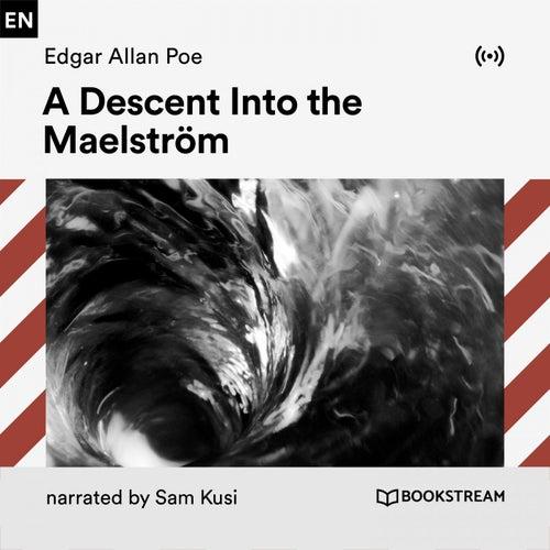 A Descent into the Maelström von Edgar Allan Poe