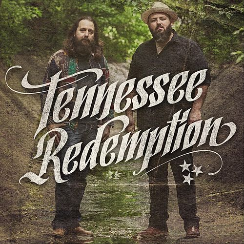 Tennessee Redemption von Tennessee Redemption