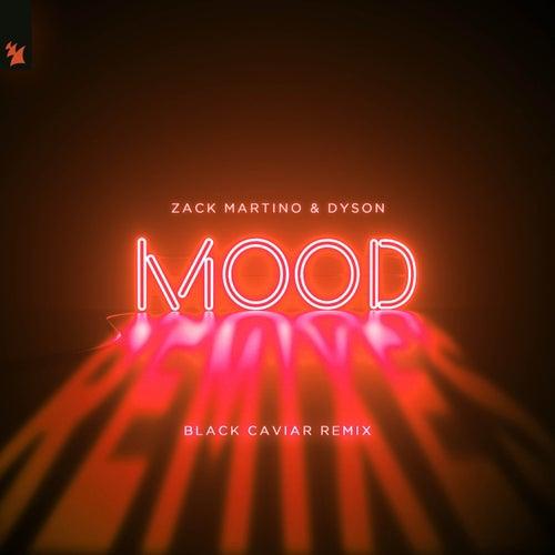 Mood (Black Caviar Remix) de Zack Martino