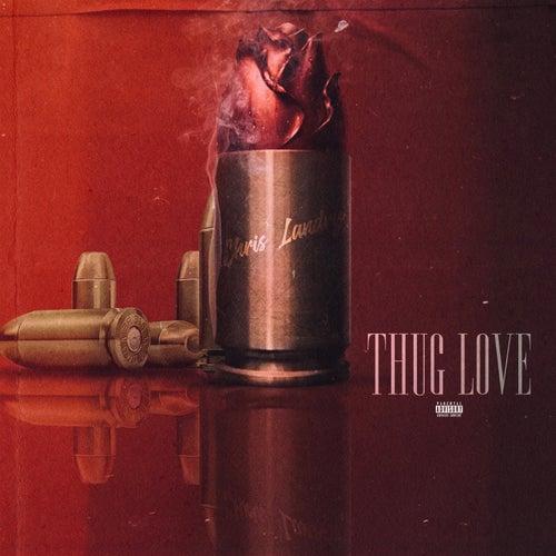 Thug Love by Chris Landry