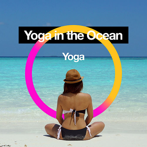 Yoga in the Ocean by Asian Traditional Music