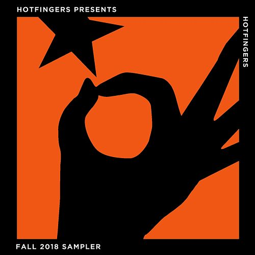 Hotfingers Presents: Fall 2018 Sampler by Various Artists