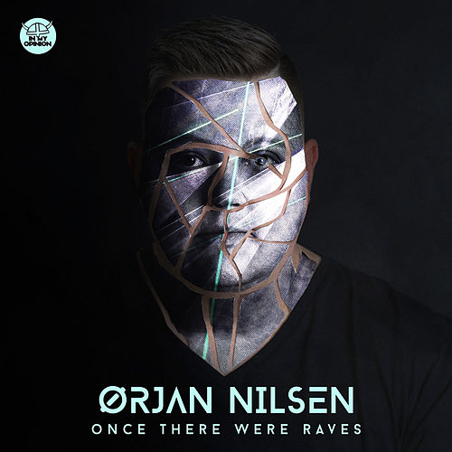 Once There Were Raves by Orjan Nilsen