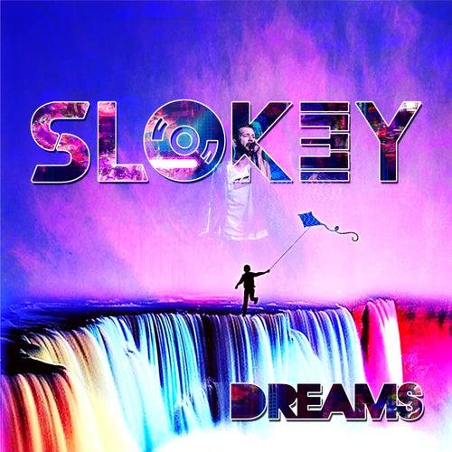 Dreams by Slokey