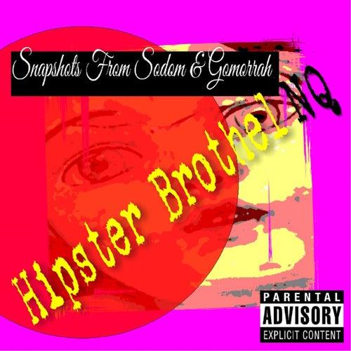 Snapshots From Sodom & Gomorrah de Hipster Brothel NQ