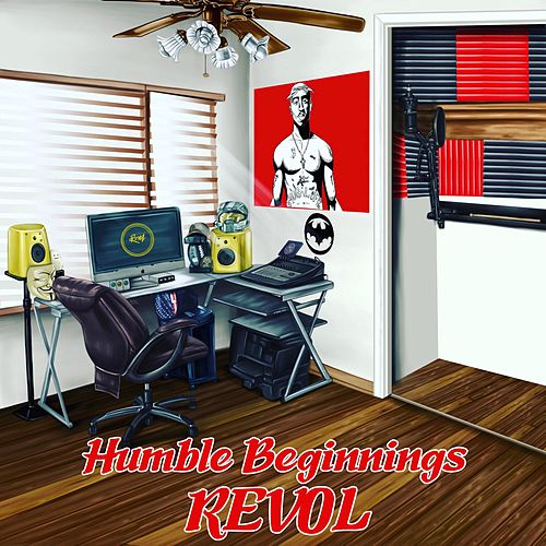 Humble Beginnings von Revol