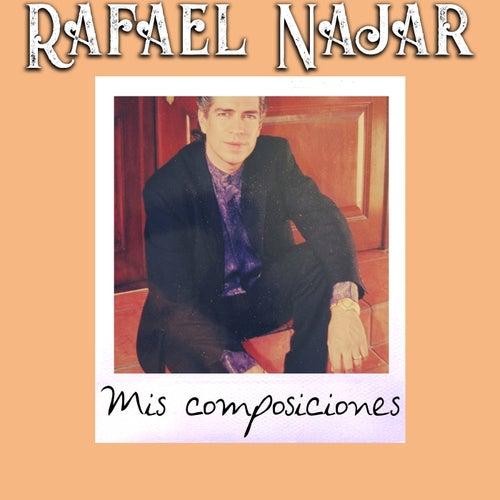 Mis Composiciones by Rafael Najar