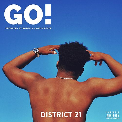 Go! by District 21