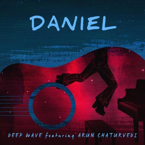 Daniel (feat. Arun Chaturvedi) von Deep Wave