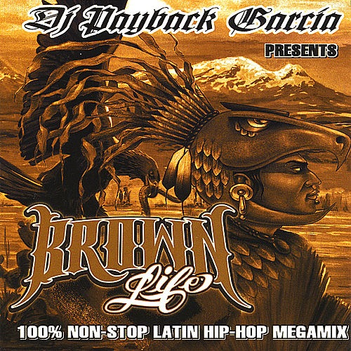 Brown life von DJ Payback Garcia