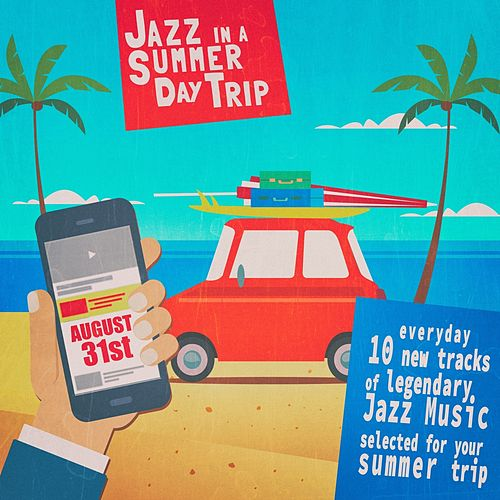 Jazz in a Summer Day Trip - August 31St de Various Artists