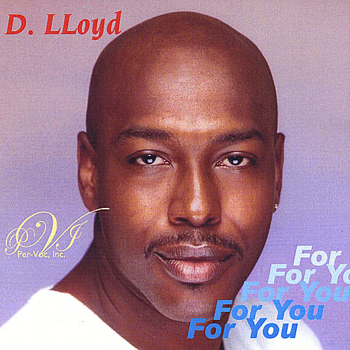 For You by D. Lloyd