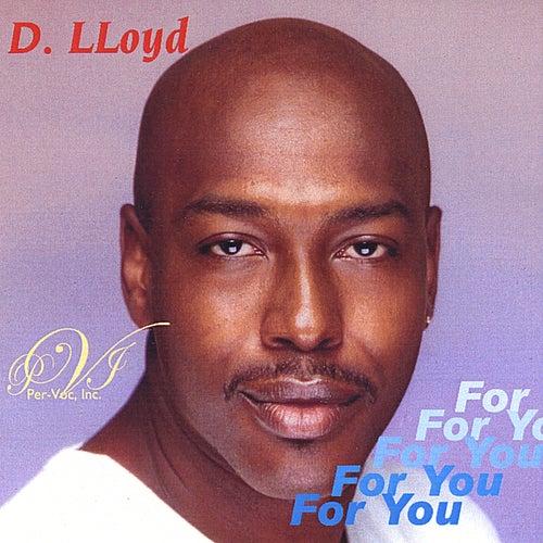 For You de D. Lloyd