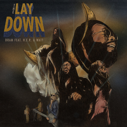 The Lay Down (feat. H.E.R. & watt) by D.RAM