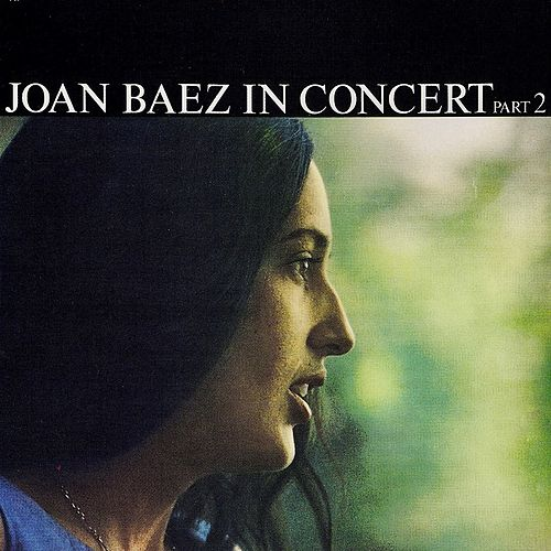 Live At Woodstock by Joan Baez : Napster