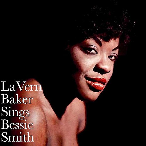 Sings Bessie Smith (Remastered) by Lavern Baker