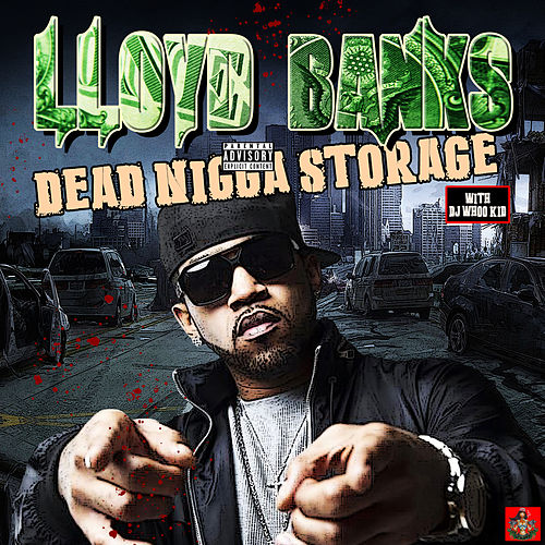 Dead Nig*a Storage de Lloyd Banks
