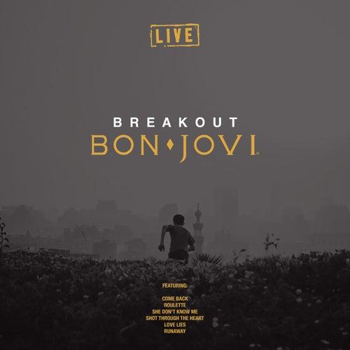 Breakout (Live) by Bon Jovi