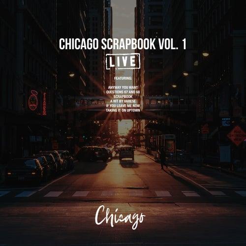 Chicago Scrapbook Vol. 1 (Live) by Chicago
