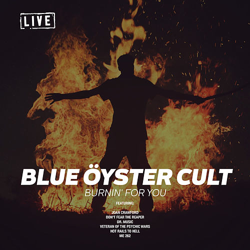Burnin' For You (Live) de Blue Oyster Cult
