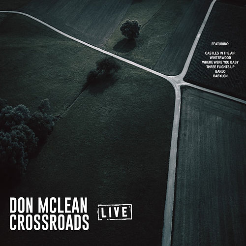 Crossroads (Live) de Don McLean