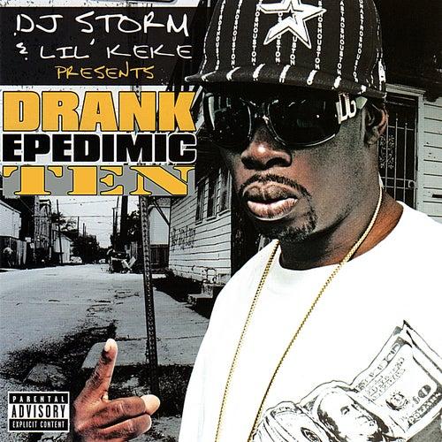 Drank Epedimic 10 von DJ Storm