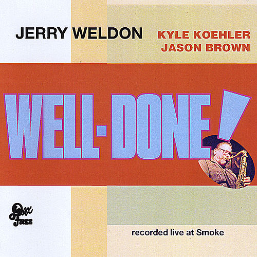 Well-Done! by Jerry Weldon