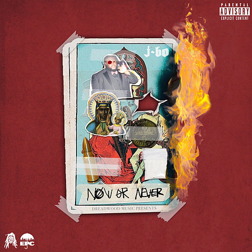 Now or Never de J-Bo