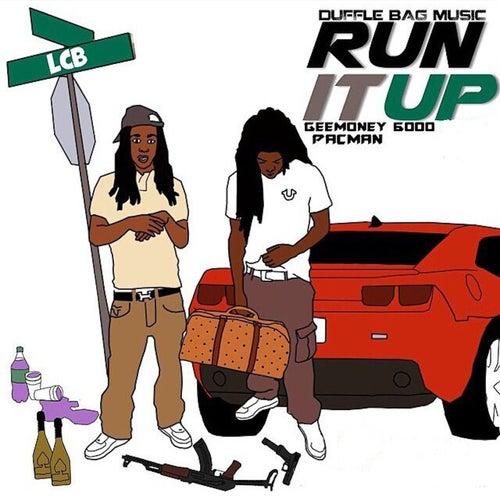 Run It Up von Pacman