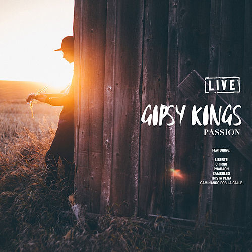 Passion (Live) de Gipsy Kings