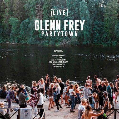 Partytown by Glenn Frey