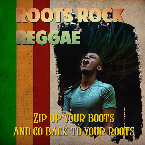 Roots Rock Reggae by Various Artists