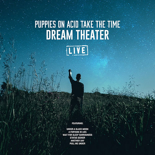 Puppies On Acid Take The Time (Live) de Dream Theater