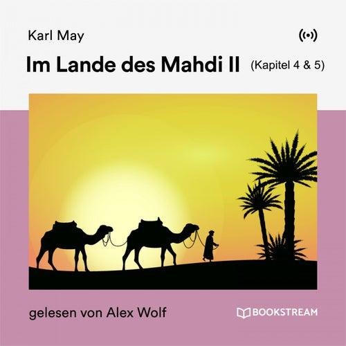 Im Lande des Mahdi II (Kapitel 4 & 5) von Karl May