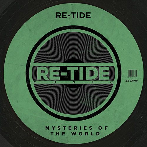 Mysteries Of The World (Disco Main Mix) by Re-Tide