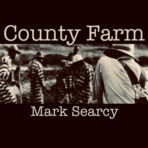 County Farm de Mark Searcy
