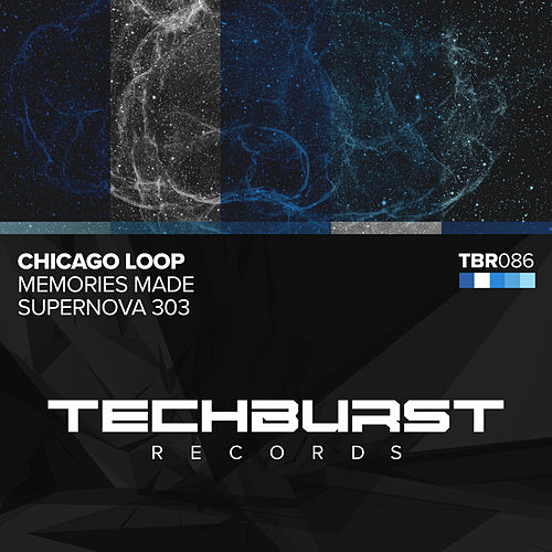 Memories Made / Supernova 303 by Chicago Loop