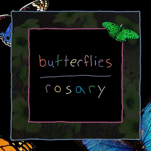 Butterflies de The Rosary