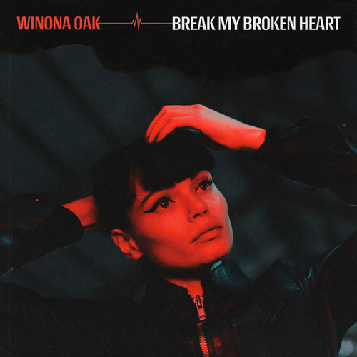 Break My Broken Heart von Winona Oak