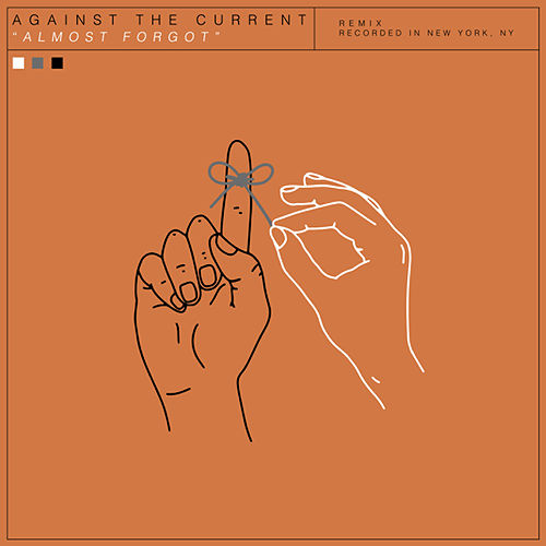 Almost Forgot (Ryan Riback Remix) by Against the Current
