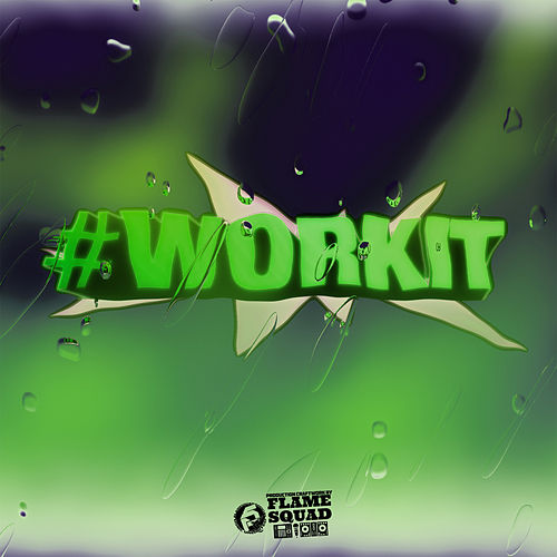 Workit by Flame Squad