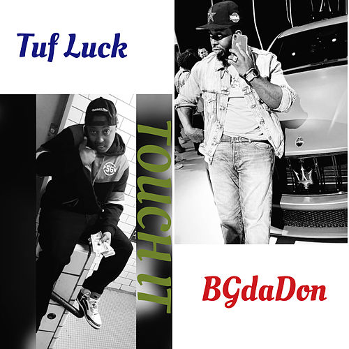 Touch It by Tuf Luck