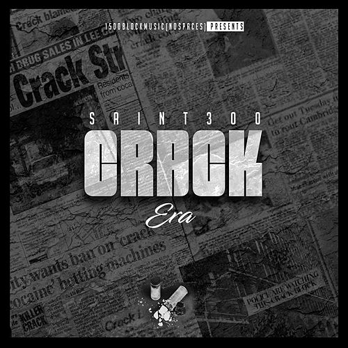 Crack Era by Saint300