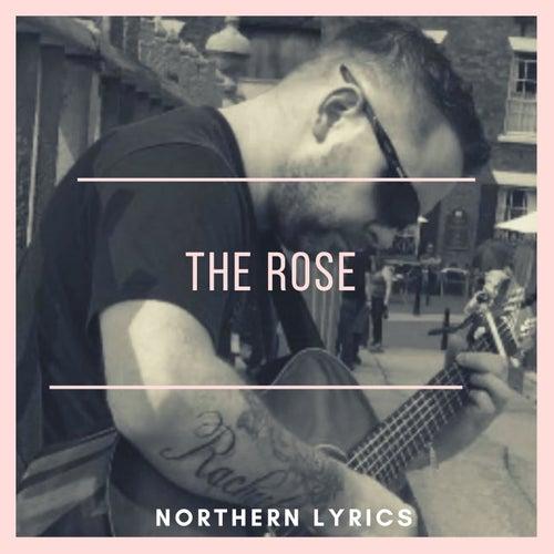 The Rose by Northern Lyrics