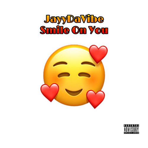 Smile On You de JayyDaVibe