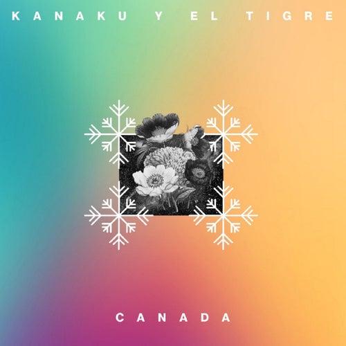Canadá de Kanaku Y El Tigre