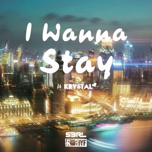 I Wanna Stay de S3rl
